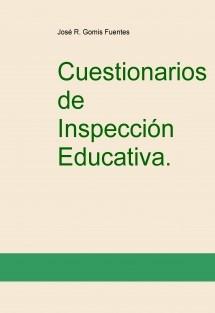 Cuestionarios de Inspección Educativa. Tomo I.