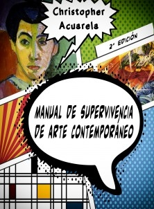 Manual de supervivencia de arte contemporáneo (2º Edición)
