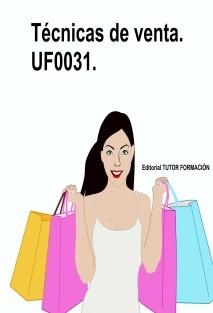 Técnicas de venta. UF0031.