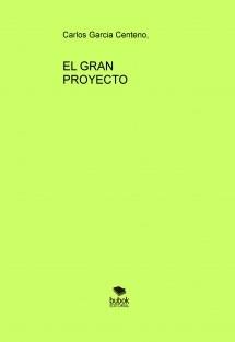 El GRAN PROYECTO