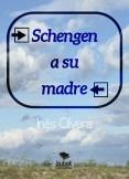 SCHENGEN A SU MADRE