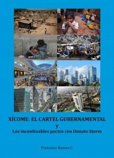 XÍCOME: EL CARTEL GUBERNAMENTAL Y LOS INCONFESABLES PACTOS CON DONATO STORM