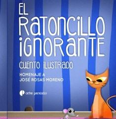 El Ratoncillo Ignorante