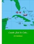 Cuándo Salí de Cuba