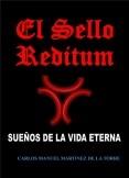 El Sello Reditum. Sueños de la Vida Eterna