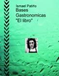 """Bases Gastronomicas """"El libro"""""""