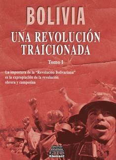 Bolivia: una revolución traicionada
