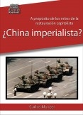 ¿China imperialista?