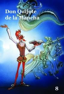 Don Quijote de la Mancha - Volumen 8- Cómic basado en la serie de dibujos animados para TV