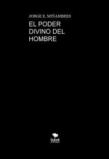EL PODER DIVINO DEL HOMBRE