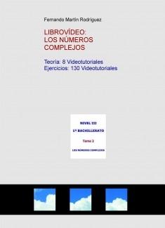 LIBROVÍDEO: LOS NÚMEROS COMPLEJOS