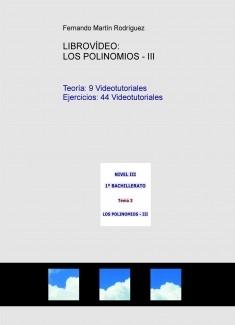 LIBROVÍDEO: LOS POLINOMIOS - III