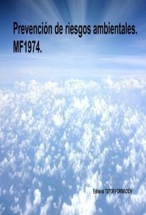 Prevención de riesgos ambientales. MF1974.