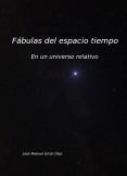 Fábulas del espacio tiempo