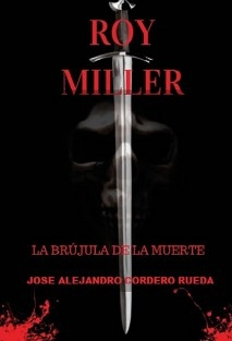 Roy Miller, La brujula de la muerte