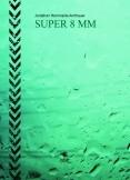 Super 8 MM