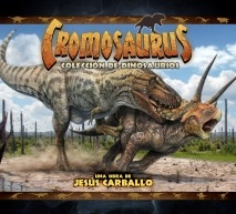Cromosaurus: Colección de Dinosaurios