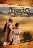 Jesús de Nazaret: La realidad según Caballo de Troya (Primera parte)
