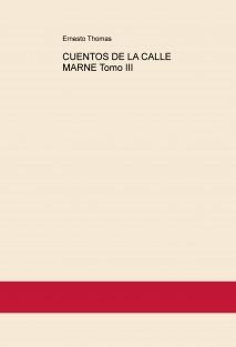 CUENTOS DE LA CALLE MARNE Tomo III