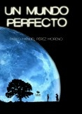 Un mundo perfecto