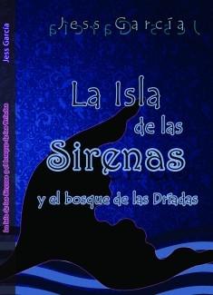La Isla de las Sirenas y el Bosque de las Dríadas