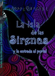 La Isla de las Sirenas y la entrada al Portal tomo 2