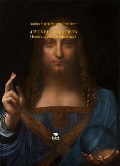 JESÚS EL CATEQUISTA