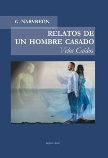 RELATOS DE UN HOMBRE CASADO - Velos Caídos -