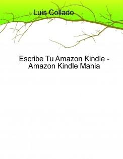 Escribe Tu Amazon Kindle - Amazon Kindle Mania