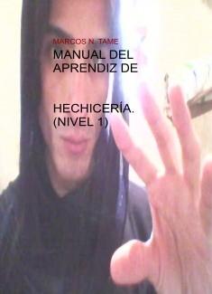MANUAL DEL APRENDIZ DE HECHICERÍA. (NIVEL 1)