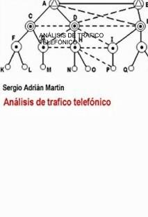ANÁLISIS DE TRAFICO TELEFÓNICO