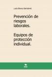 Prevención de riesgos laborales. Equipos de protección individual. 2ª edición.