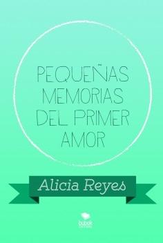 Pequeñas memorias del primer amor
