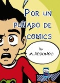 """""""Por un puñado de COMICS"""" by Miguel Redondo"""