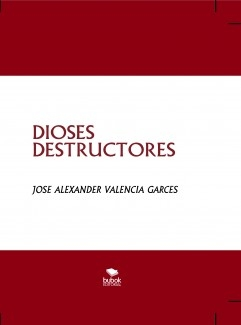 DIOSES DESTRUCTORES