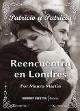 Patricio y Patricia: Reencuentro en Londres