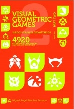 Libro Juegos Visuales Geométricos 2 Parte Dos. Visual Geometric Games 2 Part Two, autor MASANSER