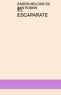 EL ESCAPARATE CAP. 1 VOL.1/3