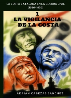 1. La Vigilancia de la Costa