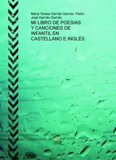 MI LIBRO DE POESIAS Y CANCIONES DE INFANTIL EN CASTELLANO E INGLÉS