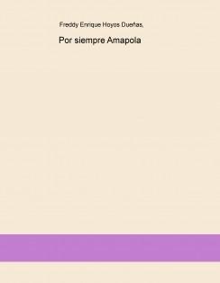 Por siempre Amapola