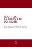SCART-LEG   LA GUERRA DE LOS DIOSES