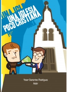Una Iglesia Poco Cristiana