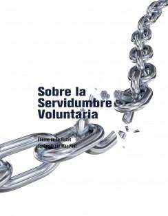 Sobre la Servidumbre Voluntaria