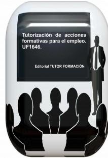 Tutorización de acciones formativas para el empleo. UF1646.