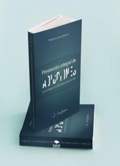 Guía Práctica para Elaborar un Programa de Prevención Integral en Adicciones con Enfoque en Habilidades para la Vida