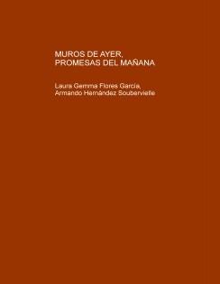 MUROS DE AYER, PROMESAS DEL MAÑANA Potencialidad de uso en cinco cascos hacendarios zacatecanos