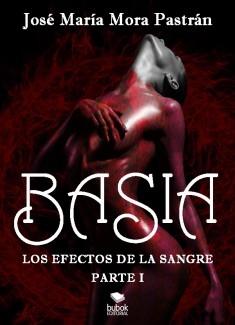 Basia. Los efectos de la sangre
