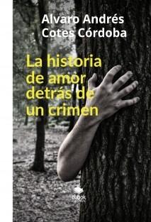 La historia de amor detrás de un crimen