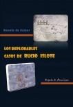 Los deplorables casos de Rucio Islote